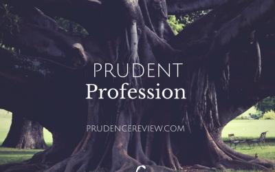 Prudent Profession